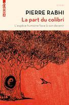La part du colibri | Rabhi, Pierre