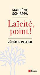 Laïcité, point | Schiappa, Marlène