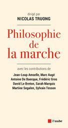 Philosophie de la marche | De Baecque, Antoine