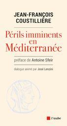 PERILS IMMINENTS EN MEDITERRANEE   Coustillière, Jean-François
