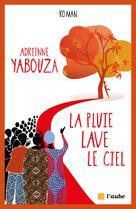 La pluie lave le ciel | Yabouza, Adrienne