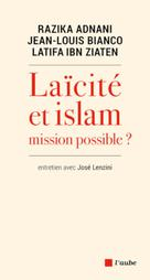 Laïcité ou Islam : Mission possible ? |