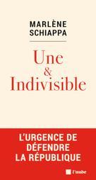 Une & Indivisible   Schiappa, Marlène