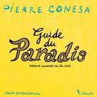 Le guide du paradis   Conesa, Pierre