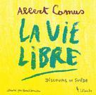 La vie libre   Camus, Albert