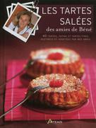 Les tartes salées des amies de Béné | Peynet, Bénédicte