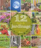 12 mois de jardinage | Chavanne, Philippe