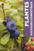 Plantes sauvages comestibles | Collectif,