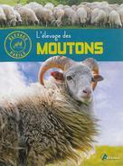 L'élevage des moutons | Fournier, Alain