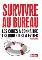 Survivre au bureau  | Kroll, Pascale