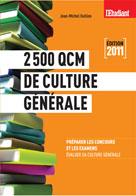 2500 QCM de culture générale  | Oullion, Jean-Michel