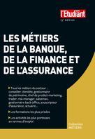 Les métiers de la banque, de la finance et de l'assurance | Kroll, Pascale