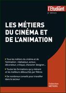 Les métiers du cinéma et de l'animation | Perez, Dominique