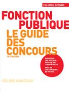 Le guide des concours de la fonction publique |