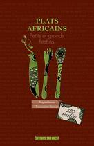 Plats africains    Toussaint-Samat, Maguelonne