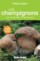 Les champignons  | Laurent, Patrick