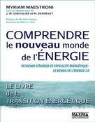 Comprendre le nouveau monde de l'énergie | Maestroni, Myriam