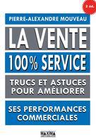 La vente 100% service | Mouveau, Pierre-Alexandre