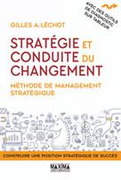 Stratégie et conduite du changement | Léchot, Gilles A.