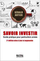 Savoir investir | Autier, Gérald