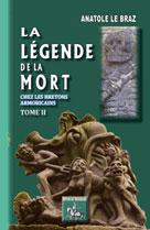La Légende de la Mort chez les Bretons armoricains | Le Braz, Anatole