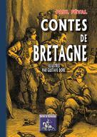 Contes de Bretagne (illustrés par Horace Castelli) | Féval, Paul