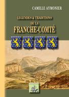 Légendes et Traditions de la Franche-Comté | Aymonier, Camille