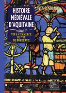 Portail Des Mediatheques De Martinique Histoire Medievale D Aquitaine Tome 2 Detail
