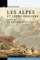 Les Alpes et leurs imagiers | Reichler, Claude