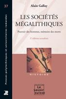 Les sociétés mégalithiques | Gallay, Alain