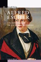 Alfred Escher | Jung, Joseph