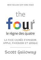 The four - Le règne des quatre | Galloway, Scott