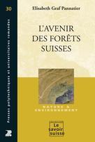 L'avenir des forêts suisses | Pannatier, Elisabeth Graf