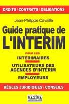 Guide pratique de l'intérim | Cavaillé, Jean-Philippe