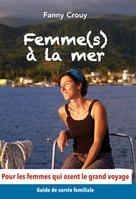 Femme(s) à la mer | Crouy, Fanny