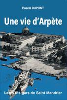Une vie d'arpète T1 | Dupont, Pascal