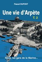 Une vie d'arpète T2 | Dupont, Pascal