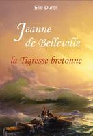 Jeanne de Belleville | Durel, Elie