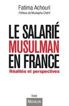 Le salarié musulman en France   Achouri, Fatima