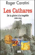 Les Cathares  | Caratini, Roger