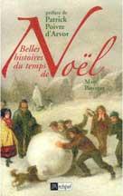 Belles histoires du temps de Noël | Pasteger, Marc