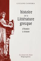 Histoire de la littérature grecque d'Homère à Aristote | Canfora, Luciano