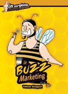 Le buzz marketing | Gicquel, Yohan
