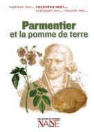 Parmentier et la pomme de terre   Muratori-Philip, Anne