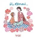 Dis ... Maman | Brunière, Anne de la
