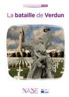 La bataille de Verdun | Neau-Dufour, Frédérique