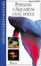 Poissons d'aquarium d'eau douce | Collectif