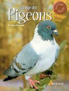 L'élevage des pigeons | Fournier, Alain
