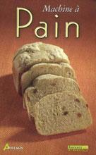 Machine à pain | Collectif,