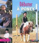 Débuter à poney | Monléon, Emmanuelle de